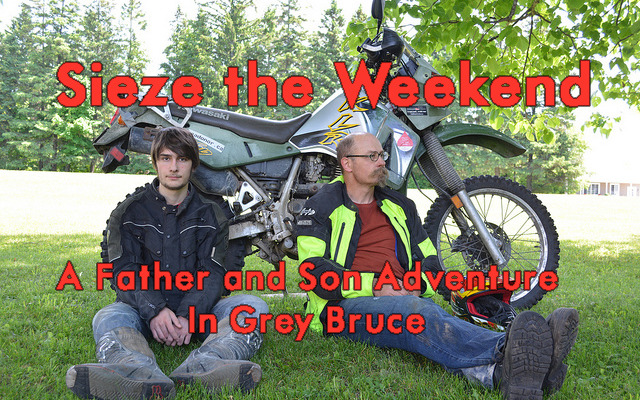 Seize the Weekend—A Father and Son Adventure in Grey Bruce