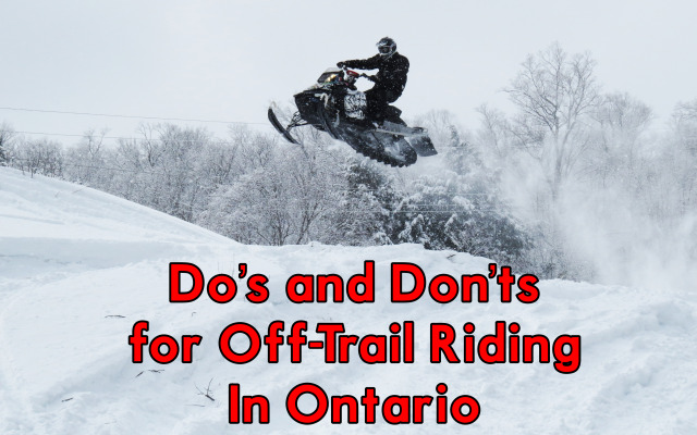 Do's and Don'ts for Off-Trail Riding In Ontario
