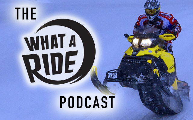The What A Ride Podcast: Season 1, Episode 4 – Snowmobiling in Ontario Part 1