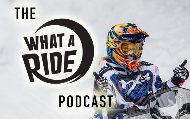 The What A Ride Podcast: Season 1, Episode 5 – Snowmobiling in Ontario Part 2