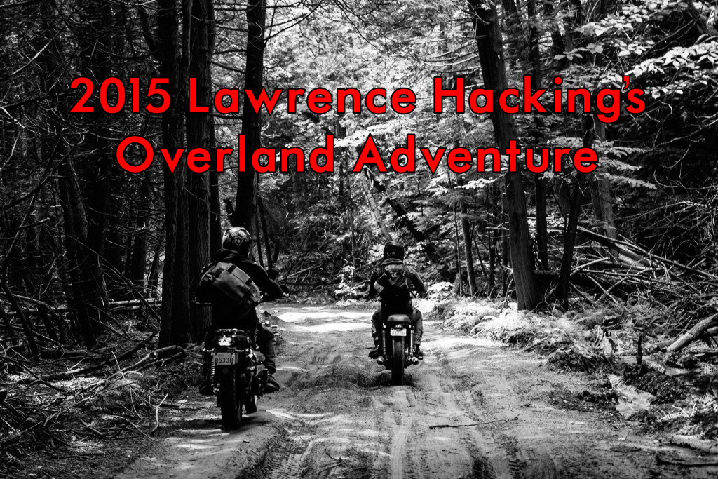 2015 Lawrence Hackings Overland Adventure