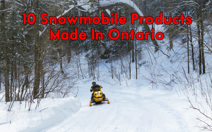 10 Snowmobile Products Made In Ontario