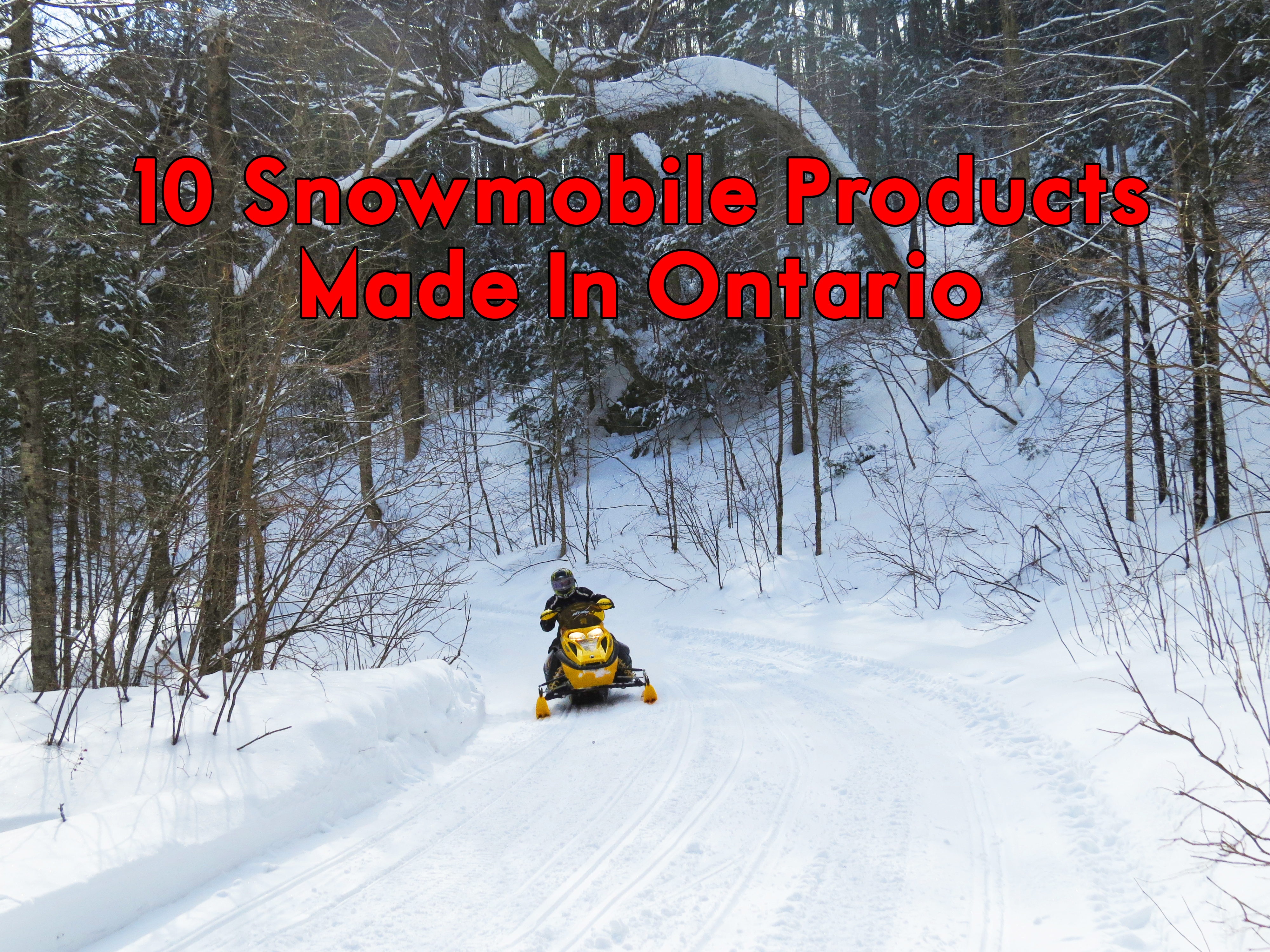 10 snowmobile products made in ontario 2