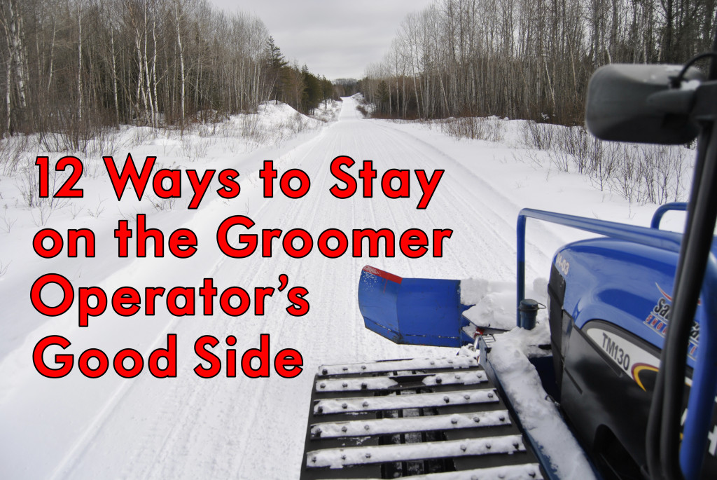 12 Ways to Stay on the Groomer Operators Good Side