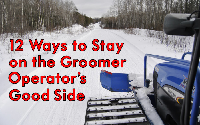 12 Ways to Stay on the Groomer Operator's Good Side