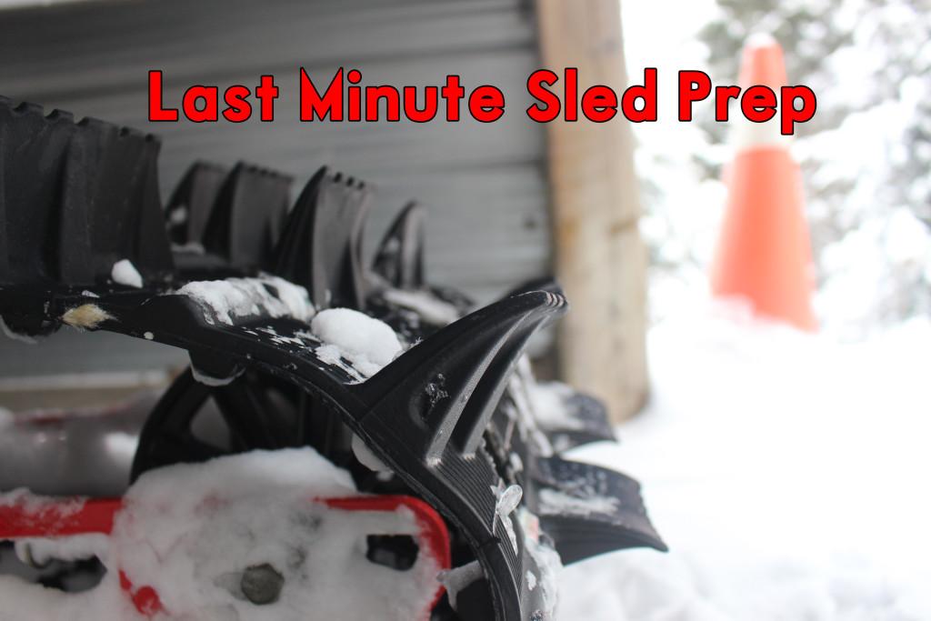 last minute sled prep
