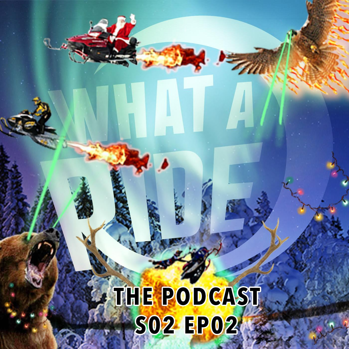 what a ride podcast season 2 episode 2