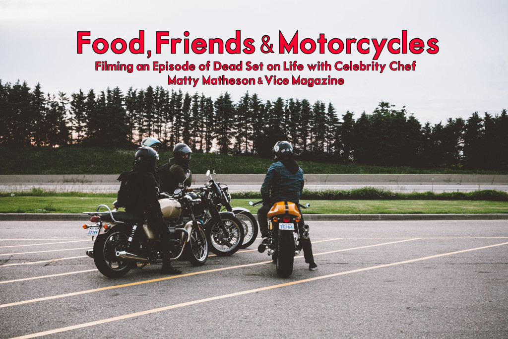 Food Friends and Motorcycles with tagline